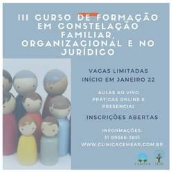 <p>III CURSO DE FORMAÇÃO EM CONSTELAÇÃO FAMILIAR, ORGANIZACIONAL E NO JURÍDICO</p>